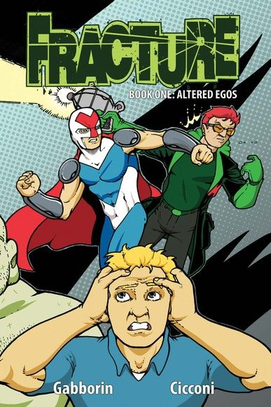 Fracture: Altered Egos Volume 1 #TPB