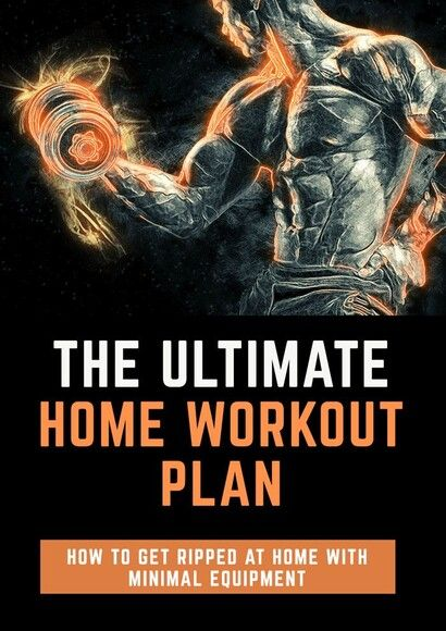 The Ultimate Home Workout Plan