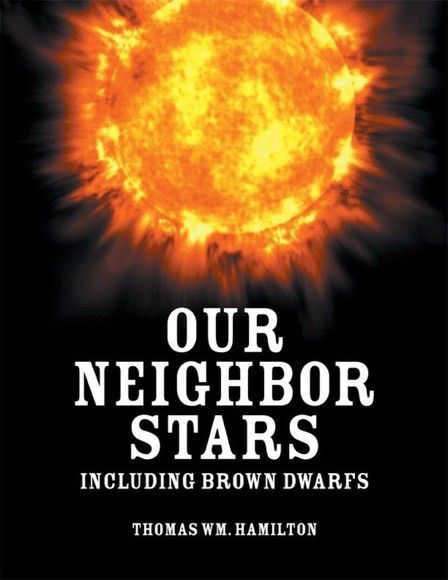 Our Neighbor Stars