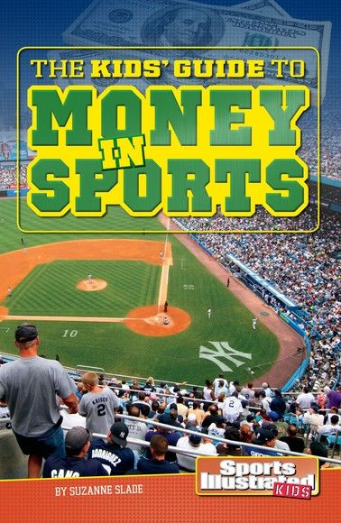 Kids' Guide to Money in Sports