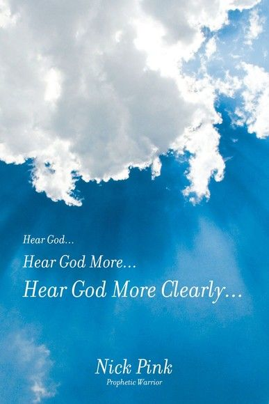 Hear God... Hear God More... Hear God More Clearly...