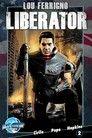 Lou Ferrigno: Liberator