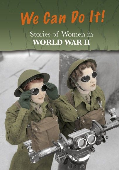 Stories of Women in World War II