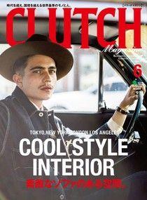 CLUTCH Magazine 2017年6月號 Vol.55 【日文版】