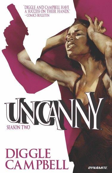 Uncanny: Season Two