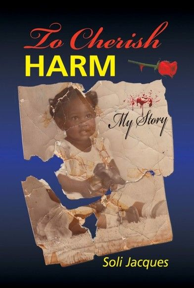 To Cherish Harm
