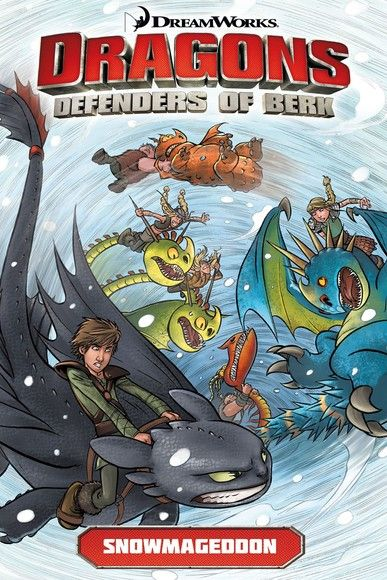 DreamWorks Dragons: Defenders of Berk: Snowmageddon