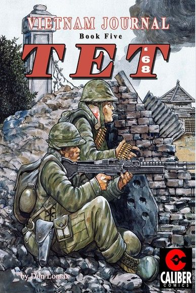 Vietnam Journal: Vol. 5 - TET '68
