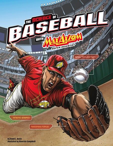 Science of Baseball with Max Axiom, Super Scientist