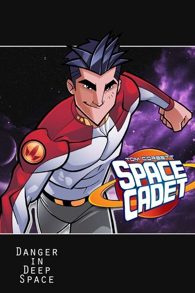 Tom Corbett: Space Cadet: Danger in Deep Space trade paperback
