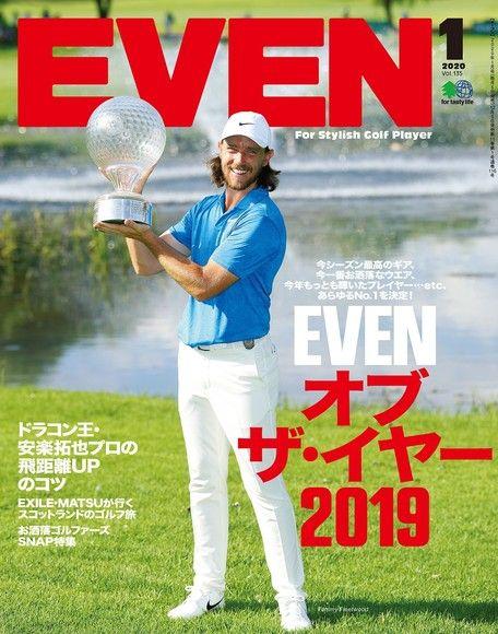 EVEN 2020年1月號 Vol.135 【日文版】