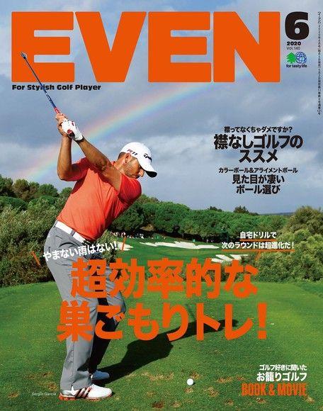 EVEN 2020年6月號 Vol.140 【日文版】