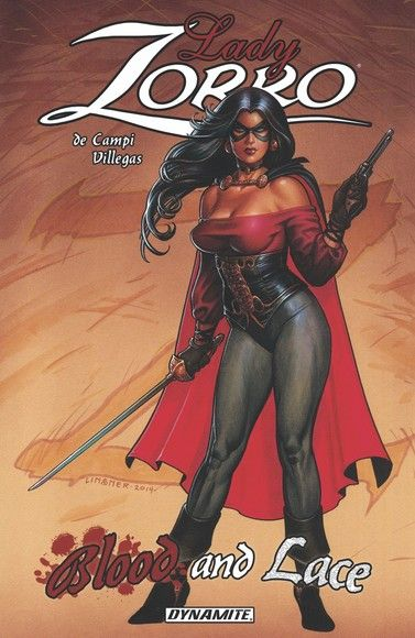 Lady Zorro Vol. 1: Blood And Lace