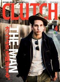 CLUTCH Magazine 2017年4月號 Vol.54 【日文版】