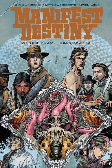 Manifest Destiny Vol. 2