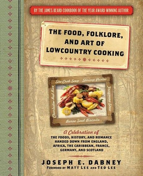 The Food, Folklore, and Art of Lowcountry Cooking