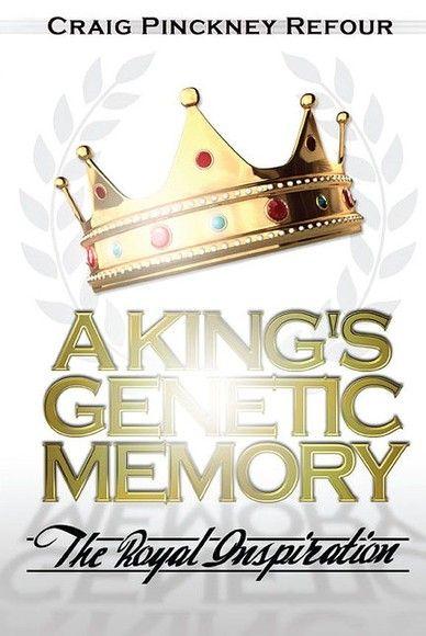 A KING'S GENETIC MEMORY