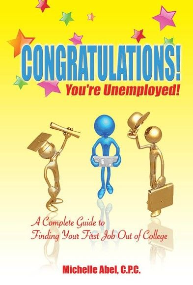 Congratulations! You're Unemployed!