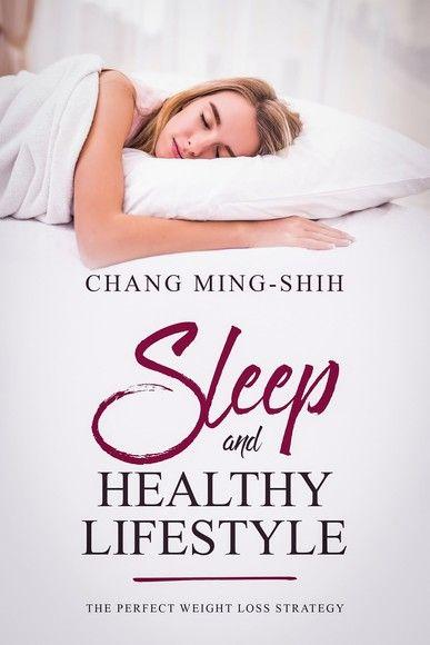 Sleep and healthy lifestyle