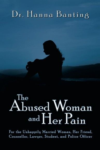The Abused Woman and Her Pain