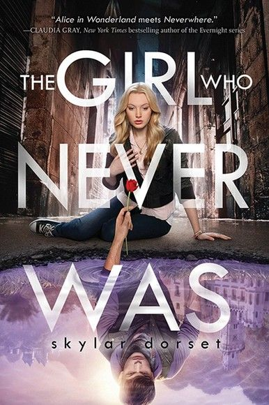 The Girl Who Never Was
