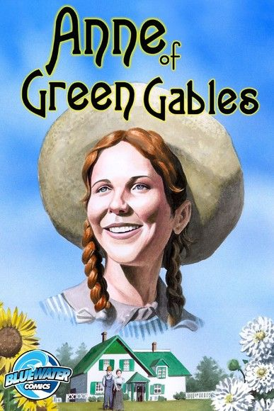 Anne of Green Gables: trade paperback