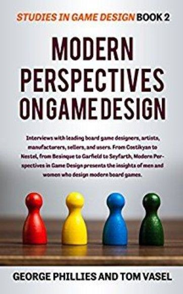 Modern Perspectives on Game Design