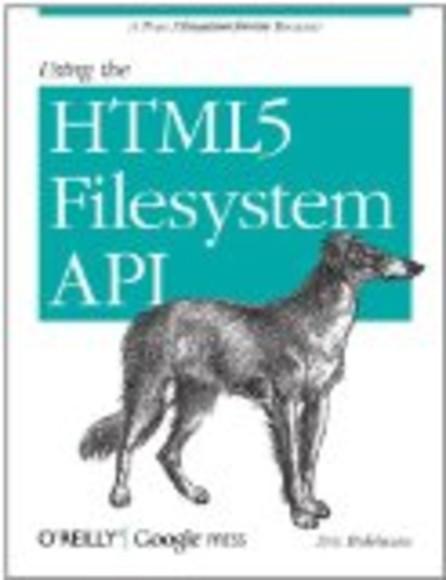Using the HTML5 Filesystem API