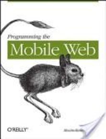 Programming the Mobile Web