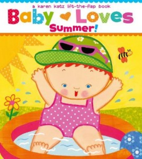 Baby Loves Summer!