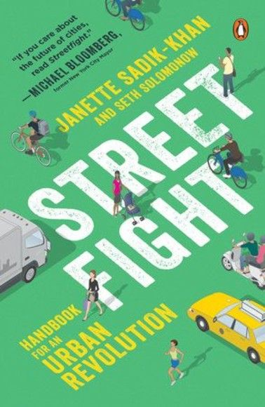 Streetfight : Handbook for an Urban Revolution