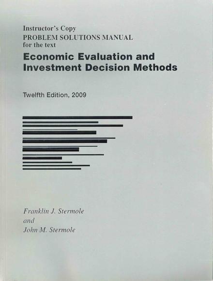 economic evaluation and investment decision methods solution manual pdf