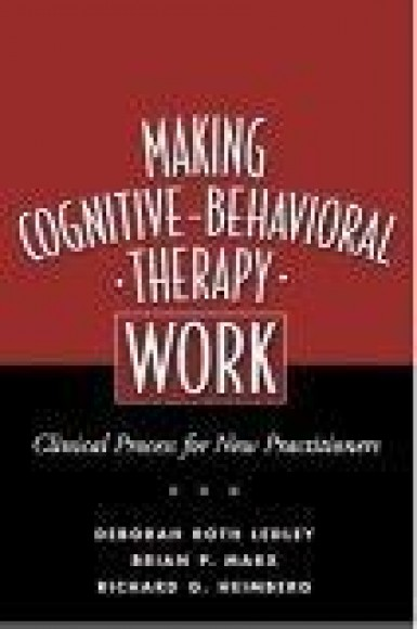 Making Cognitive-Behavioral Therapy Work