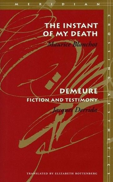 The Instant of My Death/Demeure: Fiction and Testimony