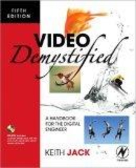 Video Demystified, Fifth Edition