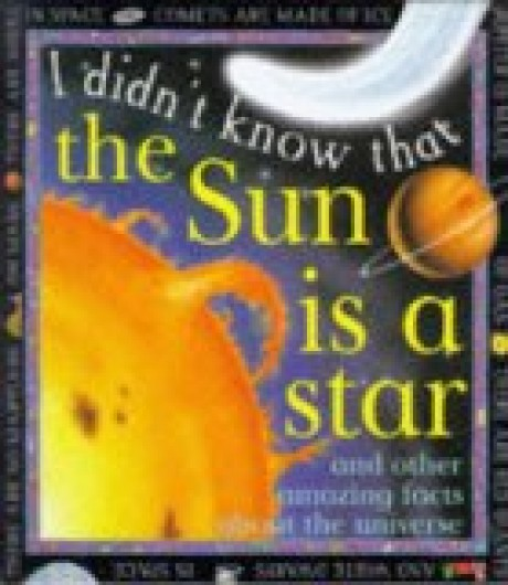 I Didn't Know That the Sun Is a Star