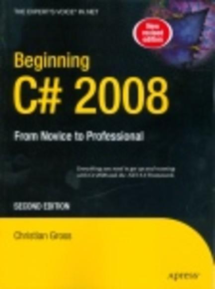 Beginning C# 2008: