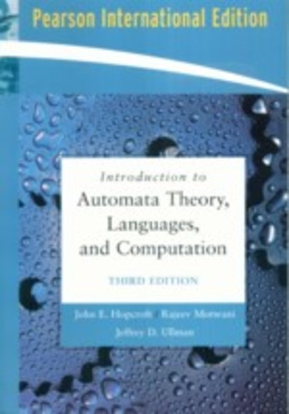 Introduction to Automata Theory, Languages, and Computation, 3/e