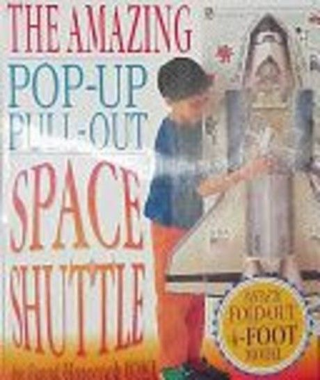 The Amazing Pop-Up Pull-Out Space Shuttle