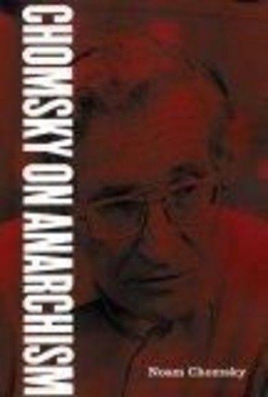 Chomsky on Anarchism