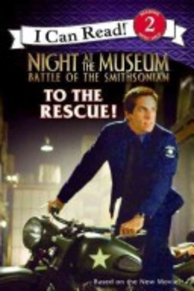 Night at the Museum: Battle of the Smithsonian: To the Rescue!