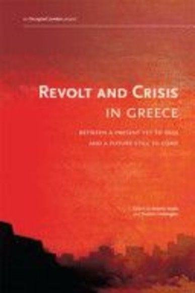 Revolt and Crisis in Greece