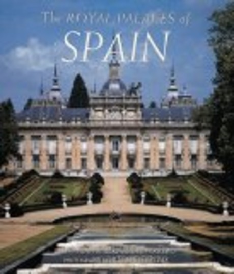 The Royal Palaces of Spain