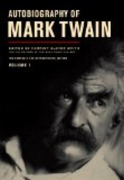 Autobiography of Mark Twain - Volume 1