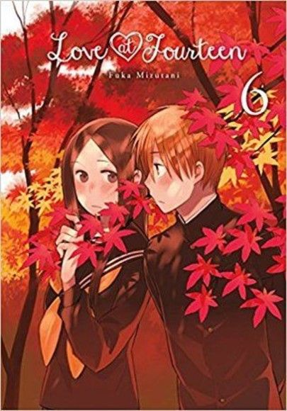 Love at Fourteen, Vol. 6