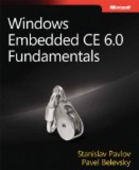 Windows Embedded CE 6.0 Fundamentals