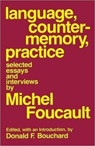 Language, Counter-Memory, Practice