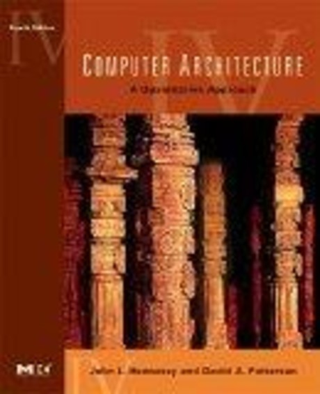 Computer Architecture, Fourth Edition
