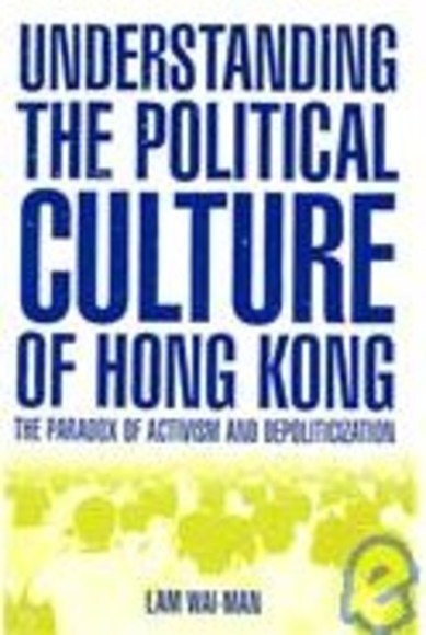 Understanding the Political Culture of Hong Kong