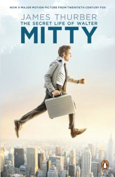 The Secret Life of Walter Mitty (Film Tie-in Ed.)